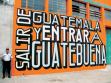 SALIR DE GUATEMALA Y ENTRAR A GUATEBUENA Guatemala