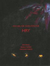 Michel de Ghelderode: Hry